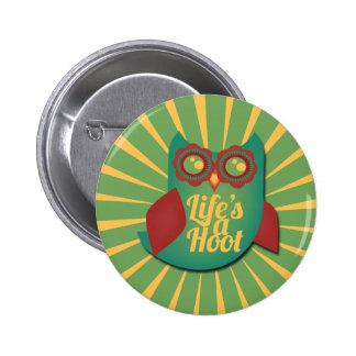 Life's a Hoot owl Button