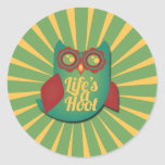 Life's a Hoot owl Stickers