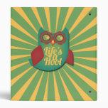 Life's a Hoot owl Vinyl Binder