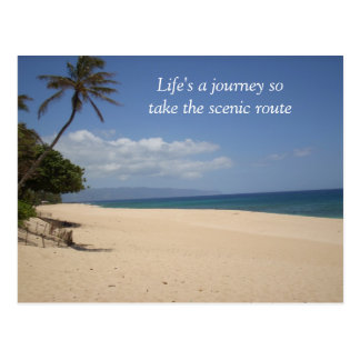 Life's a journey sotake the scenic route postcard