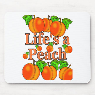 Life's a Peach Mouse Pad