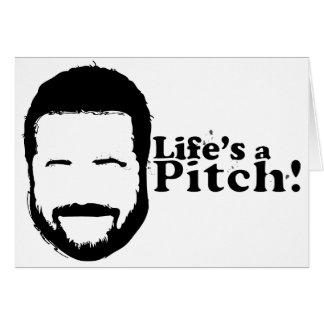 Lifes a Pitch! Card