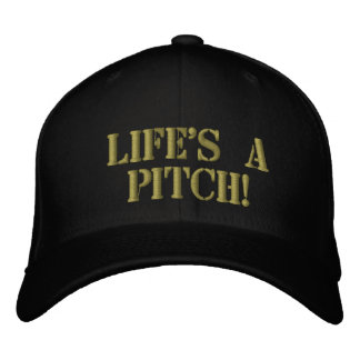 Life's A Pitch Hat