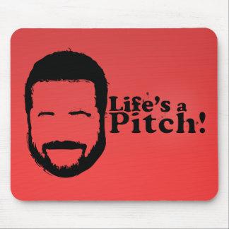 Lifes a Pitch! Mouse Pad