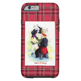 Life's A Song terriers Tough iPhone 6 Case