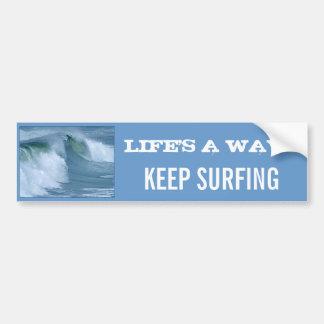 Life's A Wave Keep Surfing Ocean Wave Curl Beach Bumper Sticker