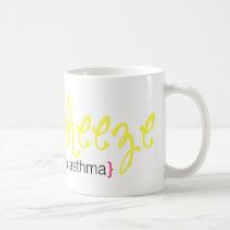 life's a wheeze mug