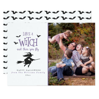 Life's A Witch and Then You Fly Card