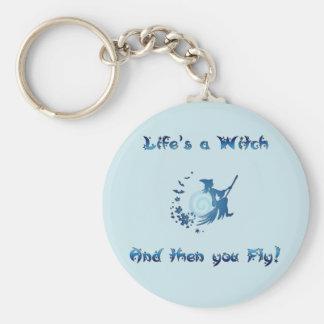 Life's a Witch Keychain