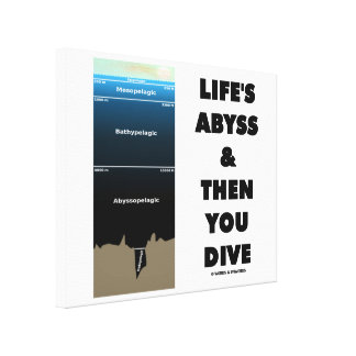 Life's Abyss And Then You Dive (Pelagic Zone) Canvas Print