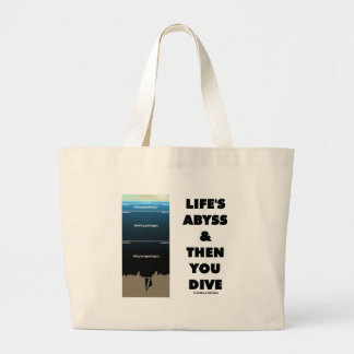 Life's Abyss And Then You Dive (Pelagic Zone) Large Tote Bag