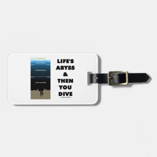 Life's Abyss And Then You Dive (Pelagic Zone) Luggage Tag