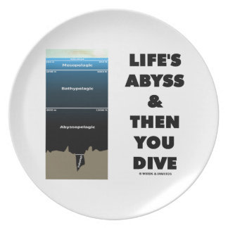 Life's Abyss And Then You Dive (Pelagic Zone) Melamine Plate