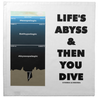 Life's Abyss And Then You Dive (Pelagic Zone) Napkin
