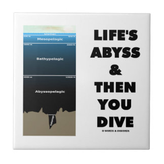 Life's Abyss And Then You Dive (Pelagic Zone) Tile