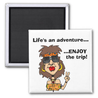 Life's an adventure... fridge magnet