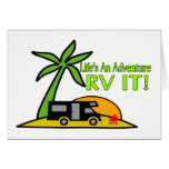 Life's An Adventure So RV It Greeting Card