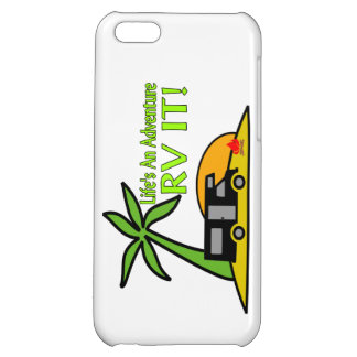 Life's An Adventure So RV It iPhone 5C Cover