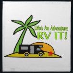 "Life&#39;s An Adventure So RV It Napkin<br><div class=""desc"">An adventure awaits you and what a great way to see it all,  but in the RV! Nothing like rolling down the highway in the comfort of your own home! Featuring a motorhome at a campsite complete with palm tree and campfire!</div>"