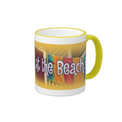 Life's Better at the Beach Coffee Mugs