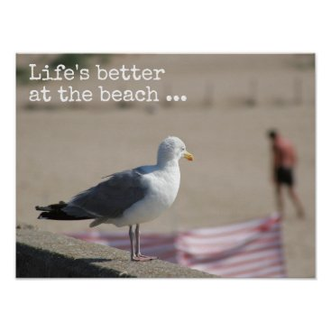 Beach Themed Life's better at the beach- Fun quote Poster