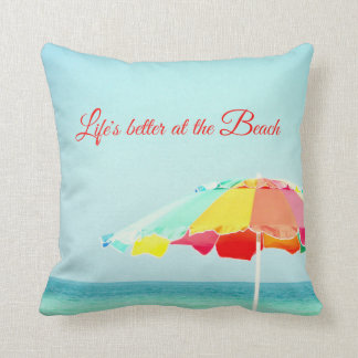 Life's Better at the Beach Pillow