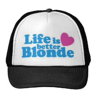 lifes better blonde trucker hat