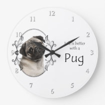 Life's Better Pug Clock
