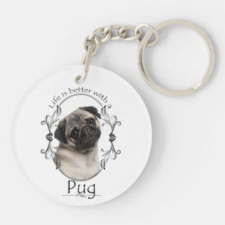 Life's Better Pug Keychain
