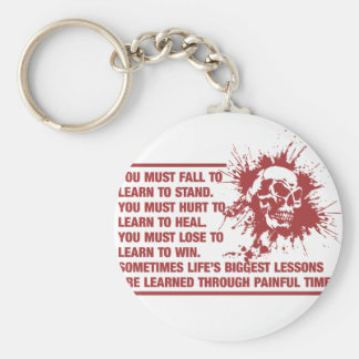 Lifes Biggest Lessons Are Learned Through Pain Keychain