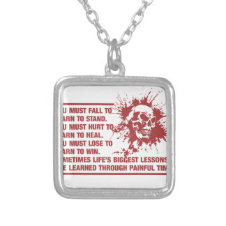 Lifes Biggest Lessons Are Learned Through Pain Square Pendant Necklace