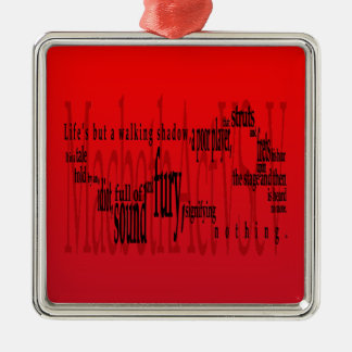 'Life's but a Walking Shadow' Macbeth Shakespeare Metal Ornament
