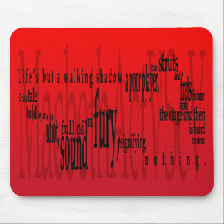 'Life's but a Walking Shadow' Macbeth Shakespeare Mouse Pad