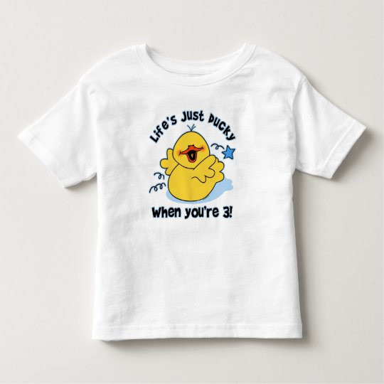 Life's Ducky 3rd Birthday Toddler T-shirt