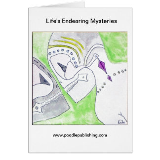Life's Endearing Mysteries Card