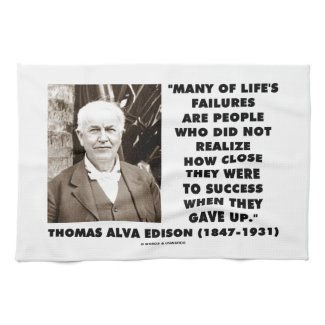 Life's Failures Did Not Realize How Close Success Towels