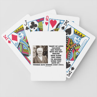 Life's Failures Did Not Realize How Close Success Poker Cards