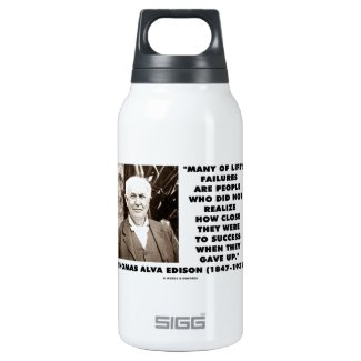 Life's Failures Did Not Realize How Close Success 10 Oz Insulated SIGG Thermos Water Bottle