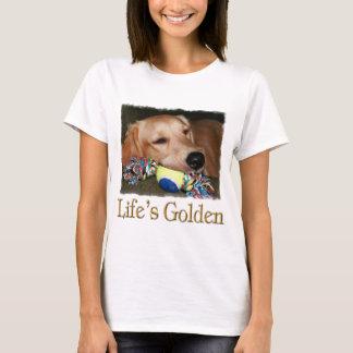 Life's Golden T-Shirt