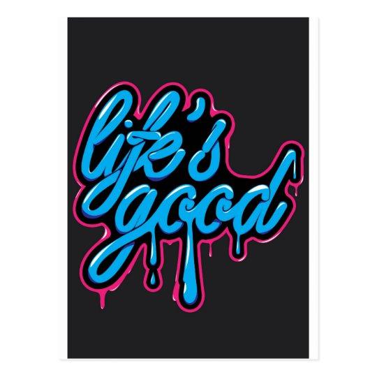 LIFES GOOD POSTCARD