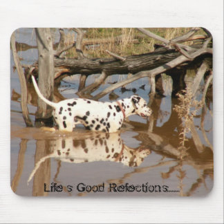 Life's Good Reflections Mouse Pad