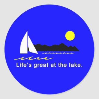 Life's great at the lake classic round sticker