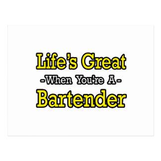 Life's Great...Bartender Postcard