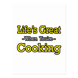Life's Great...Cooking Postcard