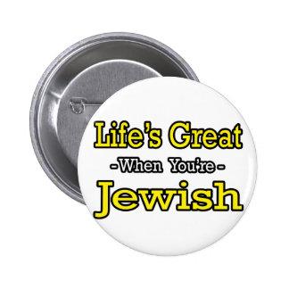 Life's Great...Jewish Pinback Button
