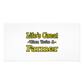 Life's Great When You're a Farmer Photo Card Template