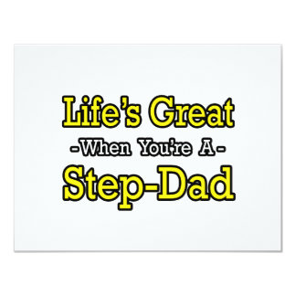 Life's Great When You're a Step-Dad 4.25x5.5 Paper Invitation Card