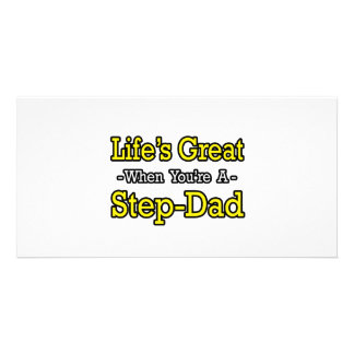 Life's Great When You're a Step-Dad Personalized Photo Card
