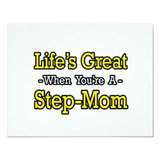 Life's Great When You're a Step-Mom 4.25x5.5 Paper Invitation Card