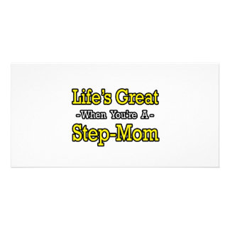 Life's Great When You're a Step-Mom Photo Card Template